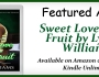 #3ChicksAndSomeBooks October Feature: Sweet Love, Bitter Fruit by Lyndell Williams (@laylawriteslove) #kindleunlimited #excerpt #giveaway via @love_diverse